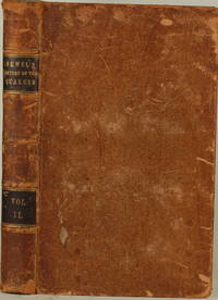 THE HISTORY OF THE RISE, INCREASE AND PROGRESS OF THE CHRISTIAN PEOPLE  CALLED QUAKERS, Intermixed with Several Remarkables Occurrences, Vol. II