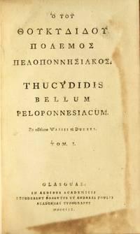 Ho tou Thoukydidou polemos Peloponnesiakos = Thucydidis bellum Peloponnesiacum
