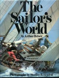 Sailor's World, The by  Arthur Beiser - 1st - 1972? - from Naval Marine Archive and Biblio.com