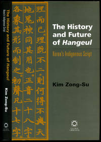 The History and Future of Hangeul | Korea's Indigenous Script