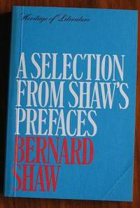 A Selection from Shaw's Prefaces