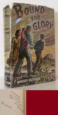 BOUND FOR GLORY by  Woody Guthrie - Signed First Edition - 1943 - from Evolving Lens Bookseller (SKU: 13922)