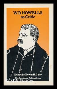 W. D. Howells As Critic