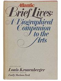 Atlantic Brief Lives: A Biographical Companion to the Arts