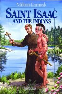 Saint Isaac and the Indians Vision
