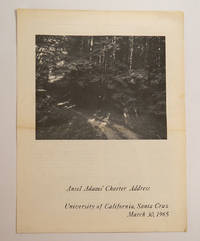 ANSEL ADAMS' CHARTER ADDRESS: University of California, Santa Cruz, March 30, 1965 by  (Robinson Jeffers)  Ansel - First Edition - 1965) - from Quill & Brush and Biblio.com