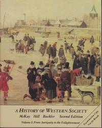A History of Western Society Volume I: From Antiquity to Enlightenment