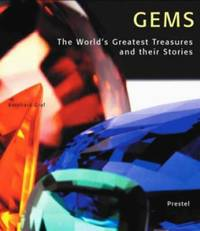 Gems : The World's Greatest Treasures and Their Stories by Bernhard Graf - Hardcover - 2001 - from ThriftBooks (SKU: G3791325817I4N00)