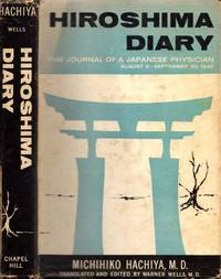 Hiroshima Diary The Journal of a Japanese Physician August 6-September 30, 1945