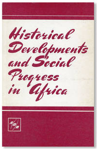 Historical Developments and Social Progress in Africa