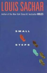 Small Steps by Louis Sachar - 2006-01-10 - from Books Express and Biblio.com