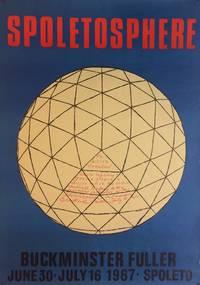 Spoletoshpere; Buckminster Fuller June 30-July 16, 1967 - Spoleto