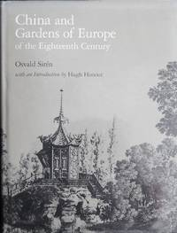 China and gardens of Europe of the Eighteenth Century. With an introduction by Hugh Honour.