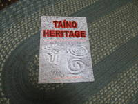 Taíno Heritage Following the trail of the taíno people