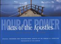 Hour of Power ;  Acts of the Apostles - Your Faith in Action  Acts of the  Apostles - Your Faith in Action