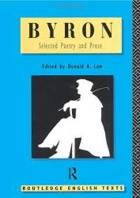 Byron: Selected Poetry and Prose (Routledge English Texts) by Lord Byron - Paperback - 1995-12-08 - from Books Express and Biblio.com