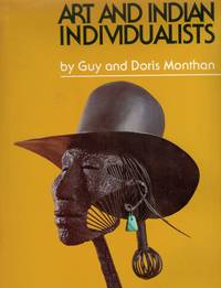 Art And Indian Individualists The Art of Seventeen Contemporary Southwestern Artists and Craftsmen