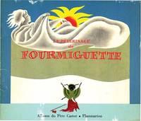 PELERINAGE DE LA PAUVRE FOURMIGUETTE
