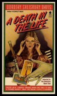 A DEATH IN THE LIFE - A Julie Hayes Mystery