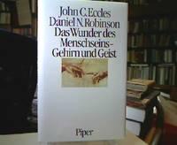 Das Wunder des Menschseins - Gehirn und Geist. Aus d. Engl. von Agnes u. Peter Löns.