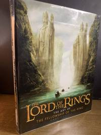 The Lord of the Rings. The Art of the Fellowship of the Ring
