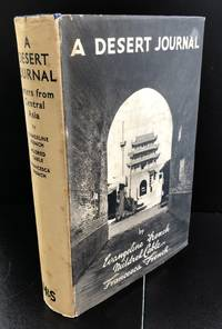 A Desert Journal : With the Scarce Wrapper And Signed By All Three Authors