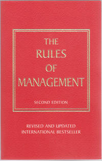 image of The Rules of Management: A Definitive Code for Managerial Success, Second Edition