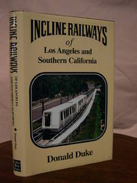 INCLINE RAILWAYS OF LOS ANGELES AND SOUTHERN CALIFORNIA