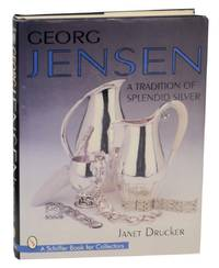 image of Georg Jensen: A Tradition of Splendid Silver