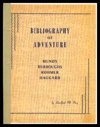 image of BIBLIOGRAPHY OF ADVENTURE: Mundy, Burroughs, Rohmer, Haggard