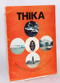Thika; Kenya's Industrial Town - Second Hand Books