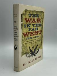 THE WAR IN THE FAR WEST: 1861-1865