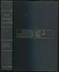 The Uneasy Alliance: America, Britain, and Russia, 1941-1943