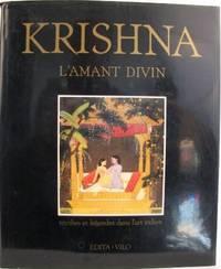 Krishna.  L'amant divin.  Mythes et légendes dans l'art indien.