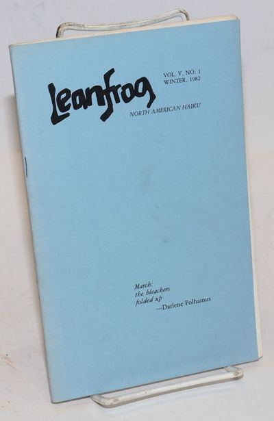 Oakland: Pro Arts , 1982. Pamphlet. 51p., 6.5x8.5 inches, poetry and criticism (of haiku), poetry jo...