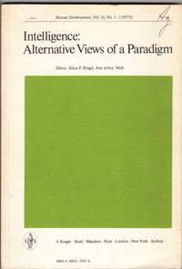Intelligence: Alternative Views of a Paradigm