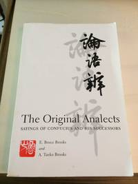 image of The Original Analects: Sayings of Confucius and his Successors