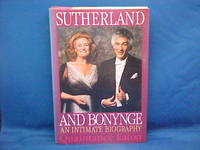 Sutherland and Bonynge: An Intimate Biography