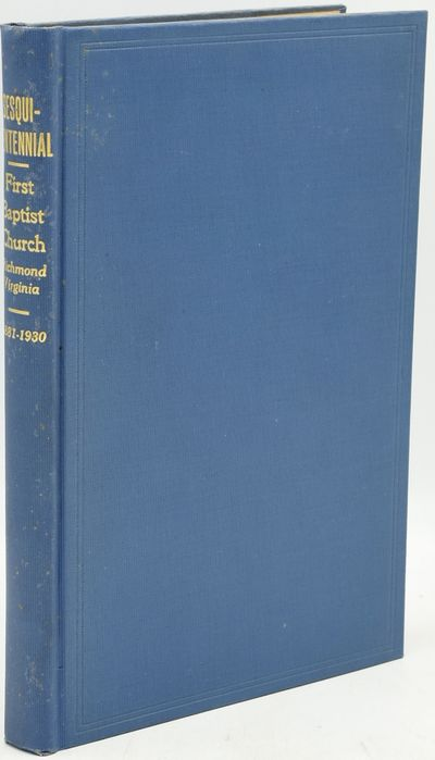 Richmond: L. H. Jenkins, 1930. Hard Cover. Very Good binding. Quite a nice, bright copy of this hist...