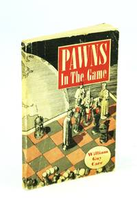 Pawns in the Game by  A. (Foreword)  William Guy; Herridge - Paperback - First Edition - 1955 - from RareNonFiction.com and Biblio.com