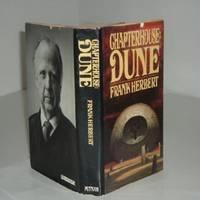 CHAPTERHOUSE: DUNE By FRANK HERBERT 1985 First Edition by FRANK HERBERT - First Edition - 1985 - from FairView Books and Biblio.com