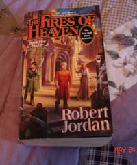 Fires of Heaven (The Wheel of Time, Book 5)