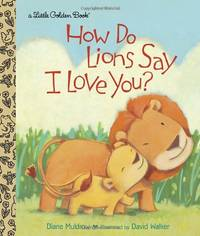 LGB How Do Lions Say I Love You? Little Golden Books