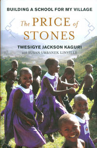 image of The Price of Stones: Building a School for My Village