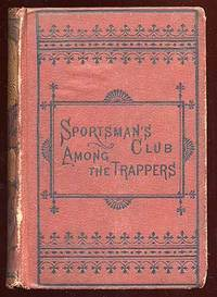 Philadelphia: Porter and Coates, 1874. Hardcover. Very Good. Owner name on front fly, scattered foxi...