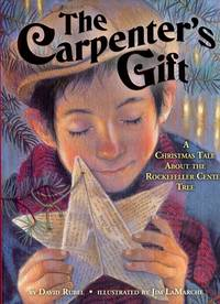 The Carpenter's Gift : A Christmas Tale about the Rockefeller Center Tree