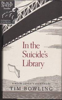 In the Suicide\'s Library: A Book Lover\'s Journey