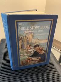 The Bible Story Book For Boys and Girls