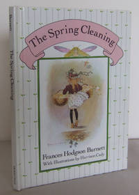 The Spring Cleaning as Told by Queen Crosspatch by  Frances Hodgson BURNETT - First Thus - 1992 - from Mad Hatter Books and Biblio.com