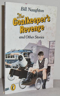 The Goalkeeper's Revenge and other Stories